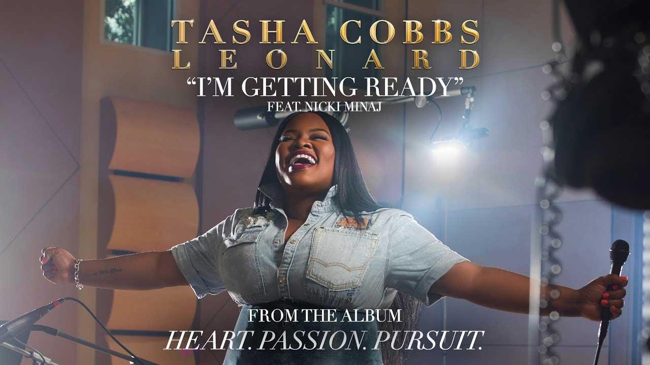 I'm Getting Ready Tasha Cobbs Leonard