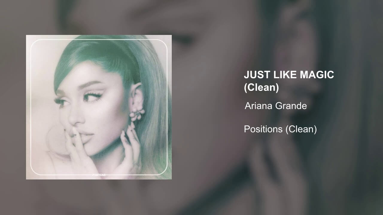 "Ariana Grande: ""Just like magic"""
