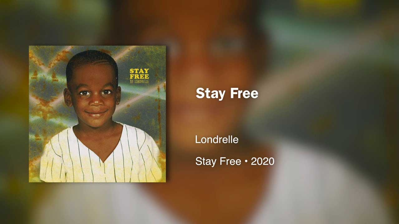 Stay Free Londrelle